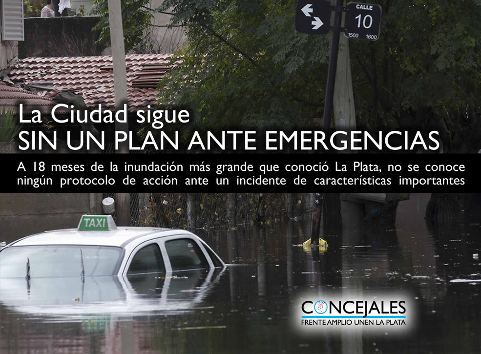 LA CIUDAD SIGUE SIN UN PLAN ANTE EMERGENCIAS