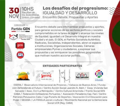 Encuentro de Debate, Propuestas y Aporte: LOS DESAFIOS DEL PROGRESISMO. IGUALDAD Y DESARROLLO
